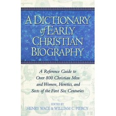 Dictionary of Early Christian Biography