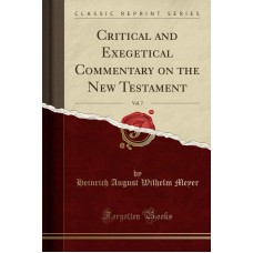 Critical And Exegetical Commentary On The New Testament, Meyer
