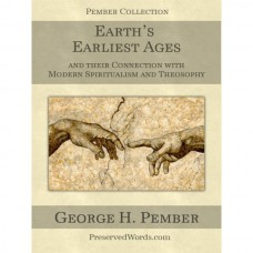 Earth's Earliest Ages and More, Pember