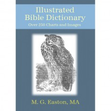 Illustrated Bible Dictionary, Easton