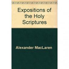 Expositions of Holy Scripture, MacLaren