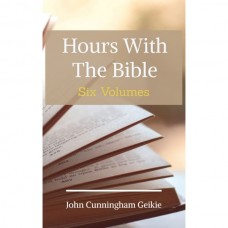 Hours with the Bible, Geikie