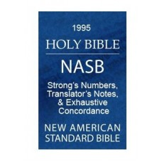 New American Standard Bible, w/Strongs
